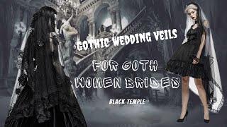 Gothic Wedding Veils For Goth Women Brides -  Black Temple