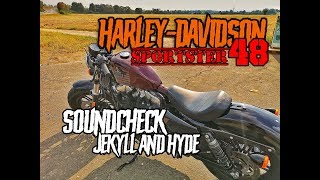 Harley-Davidson Sportster 48 - Sound Jekyll and Hyde