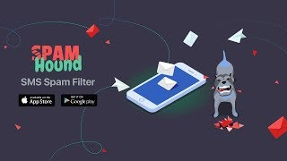 SpamHound - The Best App to Block Spam SMS and MMS Messages by Redwerk