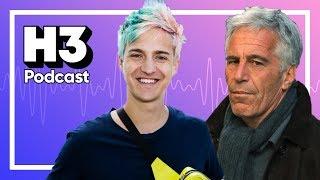 Twitch Backstabs Ninja & Jeffrey Epstein   H3 Podcast #134