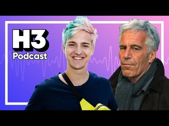 Twitch Backstabs Ninja & Jeffrey Epstein - H3 Podcast #134