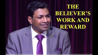 The Believer's Work & Reward Part-1