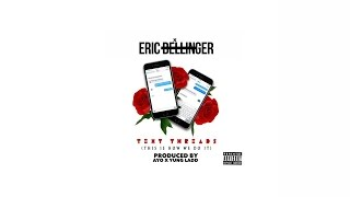 R&B Eric Bellinger - Text Threads