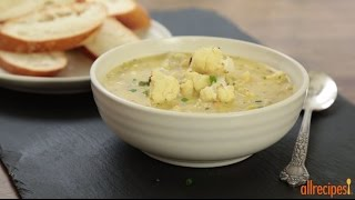 How To Make Cauliflower And Leek Soup | Soup Recipes | Allrecipes.com