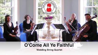 O'Come All Ye Faithful (Christmas Carol) Wedding String Quartet