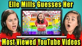 Do YouTubers Know Their Most Viewed Videos Of All Time?   Elle Mills