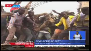 Friday Briefing: Owners of collapsed building in Kisii flawed to stop orders, 11/11/16