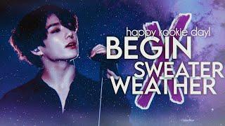 Begin ╳ Sweater Weather || #HappyJungkookDay