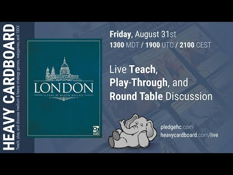 3p London (second edition) Play-through, Teaching, & Roundtable discussion by Heavy Cardboard