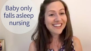 Sleep Training: How to stop nursing baby to sleep