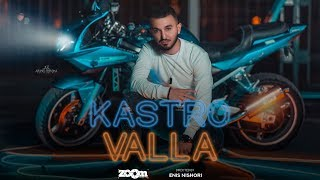 KASTRO   Valla ( Official Video 4K )