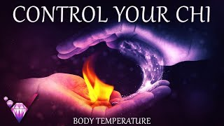 Control Your Chi (Body Temperature) - Guided Exercise w/ Binaural Beats