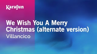 Karaoke We Wish You A Merry Christmas (alternate version) - Christmas Carol *