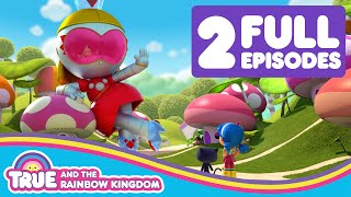 True and the Rainbow Kingdom Full Episodes Compilation – Princess Grizbot & Wish Gone Wild