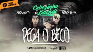 MCs Cebezinho e Backdi – Pega o Beco (Áudio Oficial – prod. La Máfia)