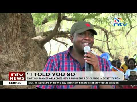 MP William Kamket welcomes new proponents of change in the constitution