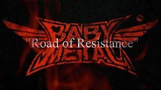 BABYMETAL - Road of Resistance - Trailer