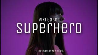 Wiktoria Gabor   Superhero (tłumaczenie PLtekst)