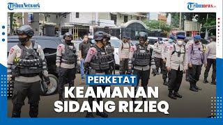 Jelang Sidang Putusan Praperadilan Rizieq Shihab, Aparat Gabungan Perketat Keamanan PN Jaksel