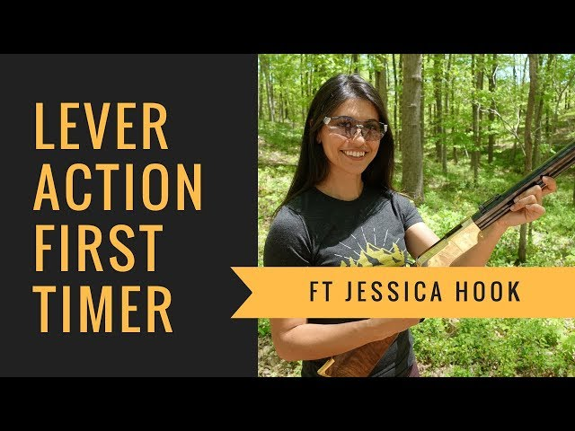 Lever Action First Timer ft. Jessica Hook