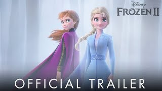 Frozen 2 - Official Trailer 2