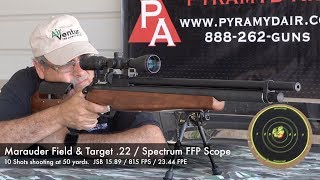 Benjamin Marauder Field and Target .22 Affordable, Accurate, Consistent - Review by AirgunWeb