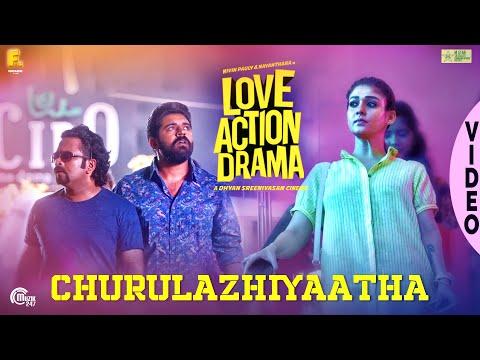 Churulazhiyatha Song - Love Action Drama - Nivin Pauly, Nayanthara