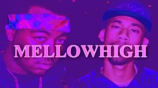 Mellowhigh-Go (Prod.Thelonious Martin)
