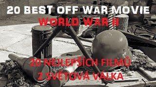 20 nejlepších filmů z 2. Světové války / The 20 best films from World War II ( 1. díl )