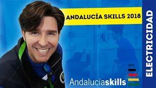 ANDALUCÍA SKILLS 2018 EN BUSCA DEL FUTURO TÉCNICO 2.0