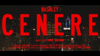 Nashley Cenere Official Video