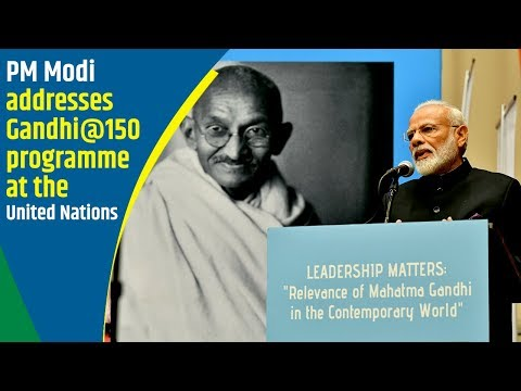 PM Modi addresses Gandhi at 150 programme at the United Nations
