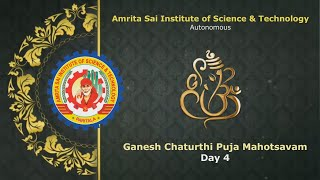 Ganesh Chaturthi Puja in Amrita Sai College - Day 4