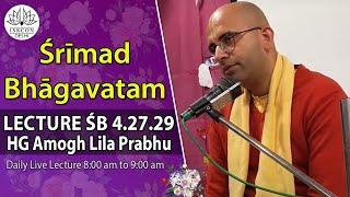 Srimad Bhagavatam(4-27-29) HG Amogh Lila Prabhu On 26th Oct,2017.
