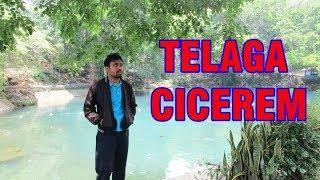 Telaga Cicerem Kabupaten Kuningan Jawa Barat [Mvlog]