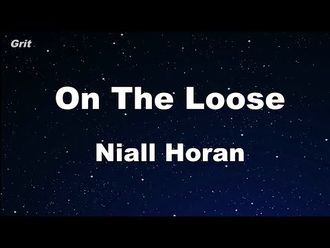 On The Loose - Niall Horan Karaoke 【No Guide Melody】 Instrumental