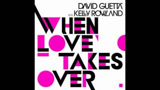 David Guetta feat. Kelly Rowland - When love takes over (Extended Mix)