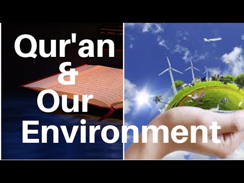 Qur'an and Our Environment by Dr. Mohammad Aslam Parvaiz