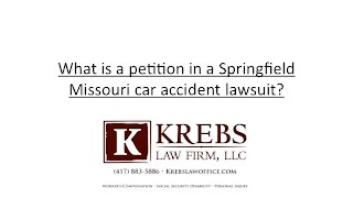 What is a petition in a Missouri car accident case?