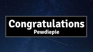 Pewdiepie - Congratulations (Lyrics) | Panda Music