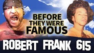 ROBERTFRANK615 | Before They Were Famous | Robert Frank Instagram Bio