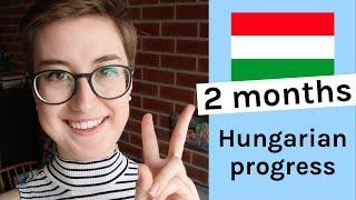 Két Hónapja Magyarul Tanulok   2 Months Hungarian Progress