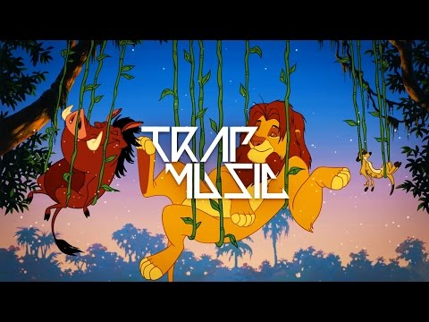 The Lion King - Hakuna Matata (RemixManiacs Trap Remix) Mp3