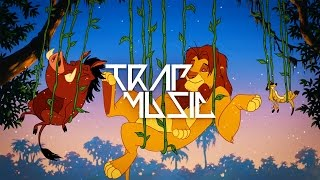 The Lion King - Hakuna Matata Trap Remix