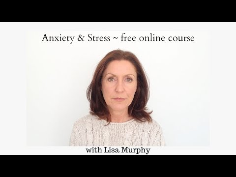 Managing anxiety & stress, free online course