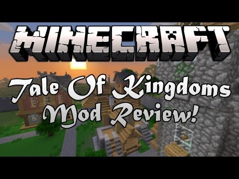 Minecraft: Tale Of Kingdoms Mod Review!