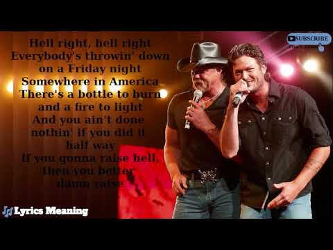 Blake Shelton | Trace Adkins - Hell Right | Lyrics Meaning
