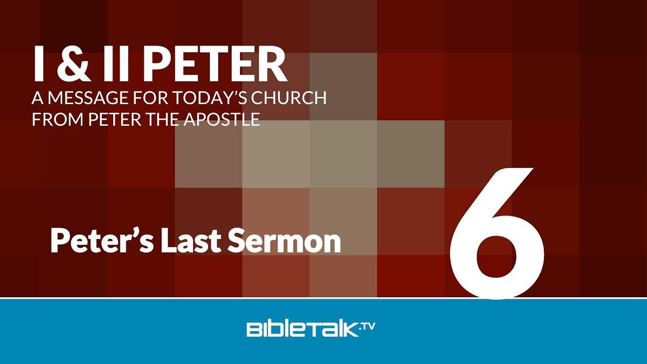 Peter's Last Sermon