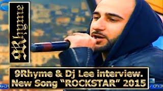 "9Rhyme და Dj Lee ""იმედის დილა""-ში, ინტერვიუ და ახალი სიმღერის ""Rockstar"", პრემიერა (2015)"