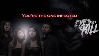Eyes Set to Kill - Infected [LYRICS]